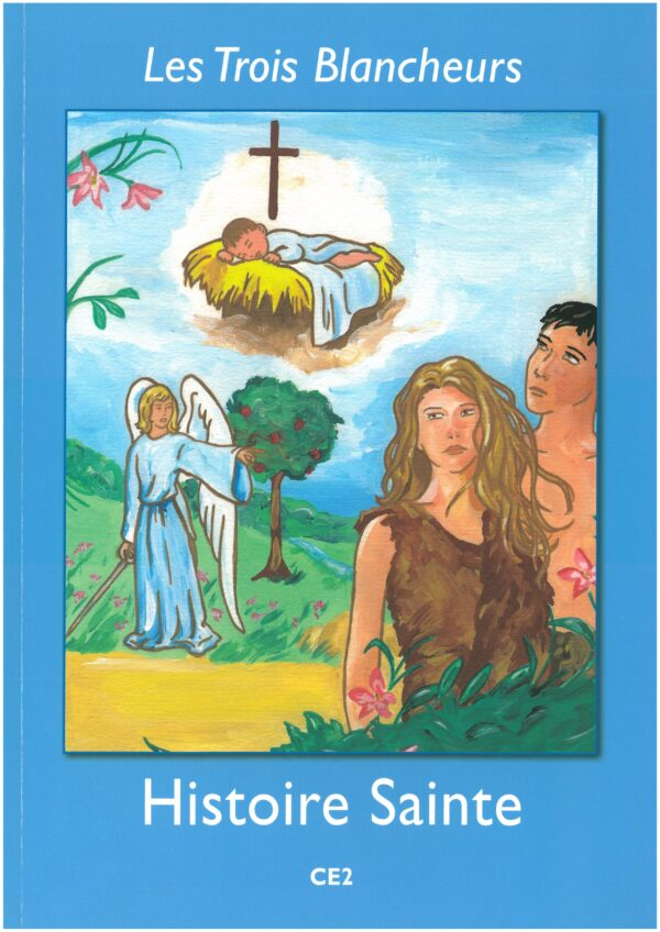 ANNEE III - HISTOIRE SAINTE