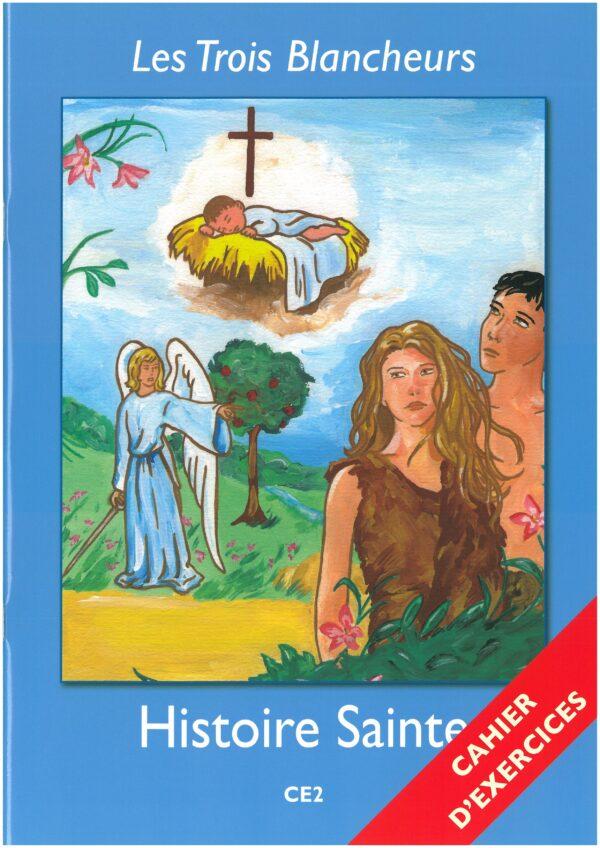 ANNEE III - HISTOIRE SAINTE - cahier d'exercices
